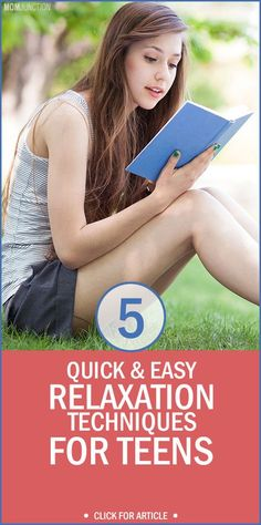 Top 5 Quick And Easy Relaxation Techniques For Teens