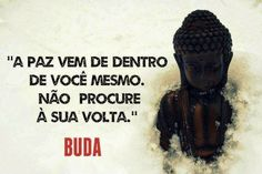 O Oriente em mim: Mensagem de Buda