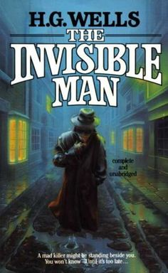 The Invisible Man - H.G. Wells  ~ A very Good Book