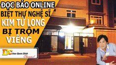 Tin tức 24h - Biệt thự Kim tử Long bị trộm viếng thăm - Đọc báo Online