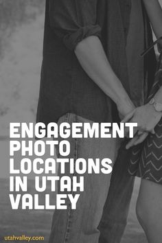 50 Engagement Photo Locations in Utah Valley
