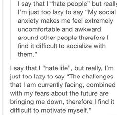 Right on point except I wouldn't call it lazy, it's just to much to explain and I get sick of explaining myself, and why should I have to over and over ?