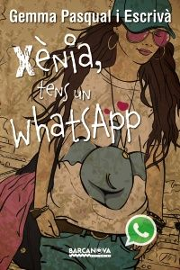 Xènia tens un whatsapp - Gemma Pascual i Escrivà