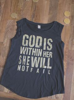 God is Within Her T by TheHouseofBelonging on Etsy, $32.00 • Original design by House of Belonging • © 2011-14 House of Belonging, all right reserved. All design, images, styling and text are copyrighted and intellectual property of House of Belonging, LLC and Tiffini Kilgore and Nikki Ray