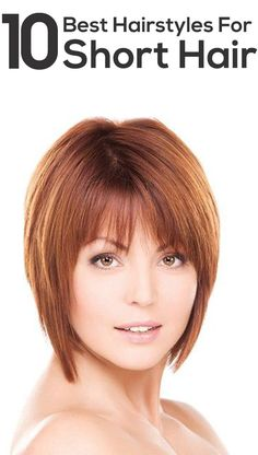 Best Hairstyles For Short Hair – Our Top 10 Picks #ShortHairStyles