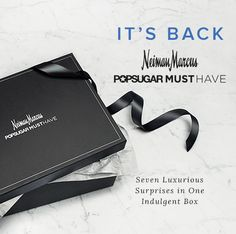 Enter for your chance to win the Neiman Marcus POPSUGAR Special Edition Box!