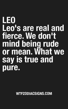 """I slept with your husband. Leo Personality Traits, Leo Traits, Leo Characteristics, Leo Horoscope, Astrology Leo, Sagittarius, Leo Quotes, Zodiac Quotes, All About Leo"