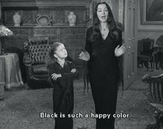 LOL funny cute quote Black and White text happy dress movie true black colour subtitles color colours the addams family wednesday adams family Addams Family Morticia Adams lisa loring correct black color familia adams Blanck Addams Family Quotes, The Addams Family, Family Tv, Family Values, Happy Family, Adams Family House, Adams Family Morticia, Dark Beauty, Gothic Beauty