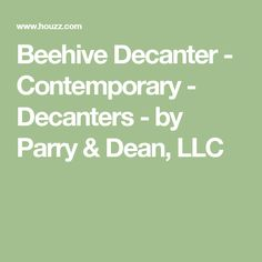 Beehive Decanter - Contemporary - Decanters - by Parry & Dean, LLC