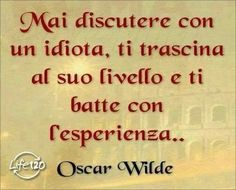 # Learning Italian, Oscar Wilde, Life Quotes, Thankful, Positivity, Schmuck, Frases, Day Planners, Words