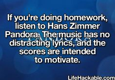 I literally do this every day. It helps so much, plus the songs are just BRILLIANT. Even if you don't like instrumental stuff, you will still love listening to Hans Zimmer's music.