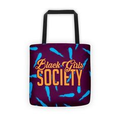 Black Girls Society Tote bag Black Girls, Reusable Tote Bags, Accessories, Collection, Black Women, Jewelry Accessories