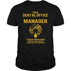 Dental Office Manager #jobs #tshirts #DENTAL #gift #ideas #Popular #Everything #Videos #Shop #Animals #pets #Architecture #Art #Cars #motorcycles #Celebrities #DIY #crafts #Design #Education #Entertainment #Food #drink #Gardening #Geek #Hair #beauty #Health #fitness #History #Holidays #events #Home decor #Humor #Illustrations #posters #Kids #parenting #Men #Outdoors #Photography #Products #Quotes #Science #nature #Sports #Tattoos #Technology #Travel #Weddings #Women