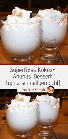 Superfixes Kokos-Ananas-Dessert (ganz schnell gemacht) Ingredients 150 ml of c. Superfixes Kokos-A Mini Desserts, Pineapple Desserts, Fall Desserts, Pineapple Juice, Healthy Juice Recipes, Healthy Juices, Healthy Dessert Recipes, Snack Recipes, Healthy Smoothies