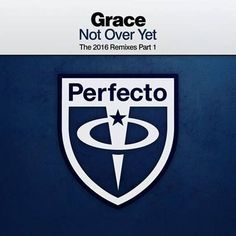 Grace - Not Over Yet (Vanilla Ace Remix) by Perfecto Records / Fluoro | Free Listening on SoundCloud