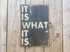 Wooden sign It is what it is sign made from by KingstonCreations, $30.00