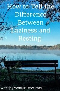 How to tell the difference between laziness and apathy verses our body's true need for rest and self-care?