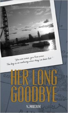 Her Long Goodbye - Kindle edition by N.J. Mauchline. Literature & Fiction Kindle eBooks @ Amazon.com.