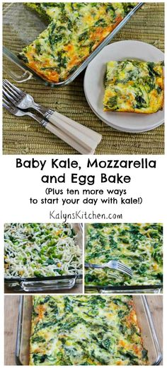 Baby Kale,Mozzarella, and Egg Bake is perfect to make on the weekend for a heat-and-eat breakfast during the week.  This post also has Ten More Ideas for Starting Your Day with Kale.  [from KalynsKitchen.com]