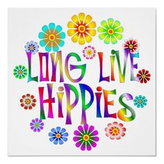 Shop Long Live Hippies Poster created by Personalize it with photos & text or purchase as is! Hippie Style, Hippie Man, Hippie Peace, Hippie Vibes, Happy Hippie, Hippie Love, Hippie Chick, Hippie Bohemian, Bohemian Style