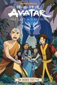 Avatar - The Last Airbender - The Search - Part Two cover. I love how I'm super excited for part 2 and part one still hasn't come out