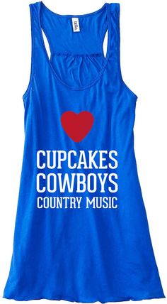 Cupcakes Cowboys and Country Music Tank Top by sunsetsigndesigns
