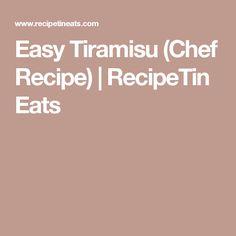 Easy Tiramisu (Chef Recipe)   RecipeTin Eats
