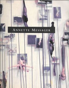 Annette Messager by Sheryl Conkelton and Carol S. Eliel 1995, Paperback