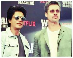 Shah Rukh Khan and Brad Pitt