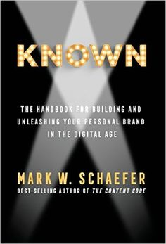 The Hardcover of the KNOWN: The Handbook for Building and Unleashing Your Personal Brand in the Digital Age by Mark Schaefer at Barnes & Noble. Date, Blue Ocean Strategy, Building A Personal Brand, Brand Management, Management Tips, Digital Marketing Services, Book Authors, Personal Branding, Book Publishing