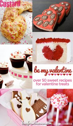 Valentines Recipes - Over 50 Sweet Recipes For Valentine's Day.  Many no bake and simple to make.  #Valentine #ValentinesDay #recipes