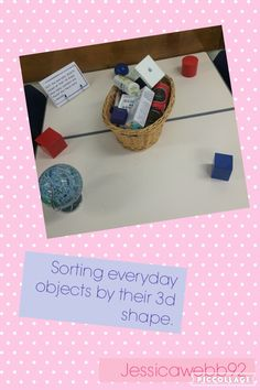 Sorting everyday objects based on their 3d shape. EYFS