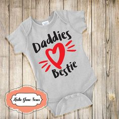 Daddies Bestie, Baby Onesie, Valentines Day, Daddies Bestie Onesie, Baby Clothes by KatieJaneSews on Etsy