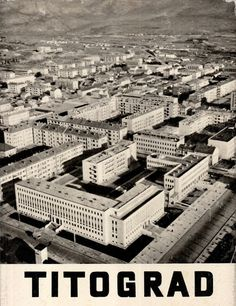 Titograd architecture