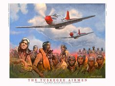 The Tuskegee Airmen.