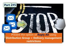 Prevent the option of Reply All using Distribution Group + Delivery management restrictions - Part 2#5 - http://o365info.com/prevent-option-reply-using-distribution-group-delivery-management-restrictions-part-2-of-5/