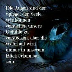 Spruch: die Augen sind der Spiegel der Seele.
