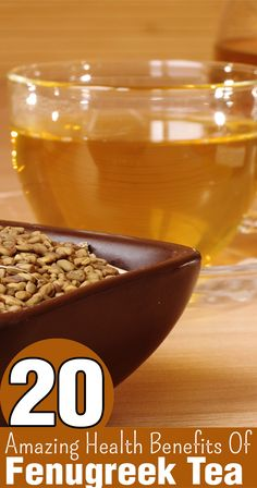 20 Amazing Health Benefits Of Fenugreek Tea