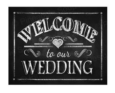 Printable Welcome to our Wedding Chalkboard sign  by PSPrintables