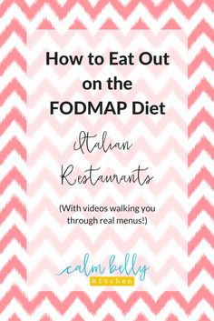 You can eat out on the FODMAP diet whether you're in the elimination or reintroduction phase! It's possible to enjoy great meals and socialize with friends and family even when you have IBS. Click to watch videos walking you through real Italian restaurant menus for traditional Italian cuisine AND modern, creative Italian cooking. Learn how to go out without depriving yourself while keeping your belly happy.