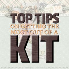 Top Tips To Get the Most Out of a Digital Scrapping Kit by Jennifer Vogel for Traci Reed Designs