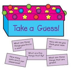 """Write """"Take a Guess!"""" on a box and decorate the box as desired. Then write questions, such as those shown, on separate index cards and place them in the box. For youngers. Have an object in the box. ask questions. and see if they can guess it. Group activity?"""