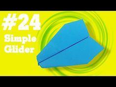 How to make a paper airplane that Flies - Simple Origami paper planes for Kids #24| Simple Glider #‎origami‬ ‪#‎crafts‬ ‪#‎diy‬ ‪#‎paperairplane‬ ‪#‎folding‬ ‪#‎funny‬ ‪#‎toys‬ ‪#‎trick‬ ‪#‎art‬