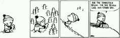 calvin and hobbes snow scenes Calvin And Hobbes Snowmen, Calvin And Hobbes Quotes, Calvin And Hobbes Comics, Snowman Cartoon, Cartoon Fun, Watch The World Burn, Snow Much Fun, Winter Fun, Funny Cartoons