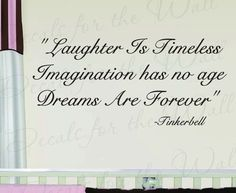 Tinkerbelle Laughter Timeless Peter Pan Girl Room Kid Baby Nursery Wall Decal Quote Vinyl Sticker Art Lettering Decor Decoration K61. $27.97, via Etsy.