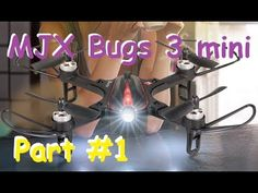 Квадрокоптер MJX Bugs 3 mini | Распаковка и облёт | MikeRC 2018 FHD