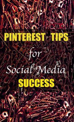 17 Pinterest Tips for Social Media Success. Learn how to Pin right, find followers, use groups and more. #pinterest #socialmedia