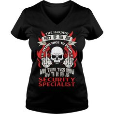 SECURITY SPECIALIST Hardest my job #gift #ideas #Popular #Everything #Videos #Shop #Animals #pets #Architecture #Art #Cars #motorcycles #Celebrities #DIY #crafts #Design #Education #Entertainment #Food #drink #Gardening #Geek #Hair #beauty #Health #fitness #History #Holidays #events #Home decor #Humor #Illustrations #posters #Kids #parenting #Men #Outdoors #Photography #Products #Quotes #Science #nature #Sports #Tattoos #Technology #Travel #Weddings #Women