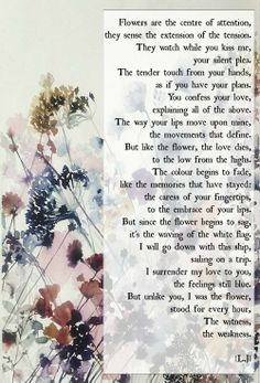 The flower and the surrender. Amazing Poems, Best Poems, How To Plan, Words, Flowers, Royal Icing Flowers, Flower, Florals, Horse