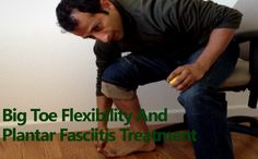Big Toe Flexibility And Plantar Fasciitis Treatment - How to treat plantar fasciitis? Lack of big toe flexibility is a major cause of a lot of chronic injuries like plantar fasciitis, heel pain, patellofemoral pain, inside knee pain, hip pain, Iliotibial Band syndrome and low back pain. #flexibility #treatment #injury FREE Video Training http://tridoshawellness.com/knee-pain-video-training